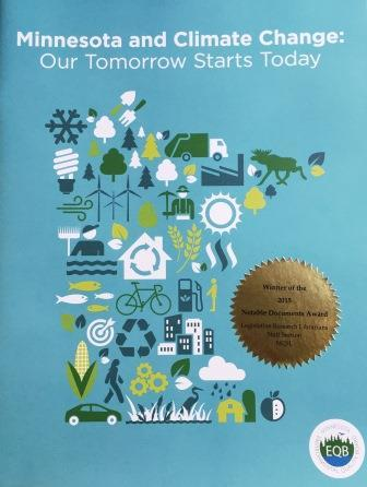 Minnesota and Climate Change: Our Tomorrow Starts Today is a Winner of the 2015 Notable Documents Award from the NCSL